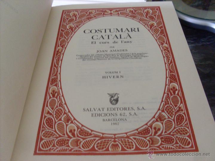 Libros de segunda mano: COSTUMARI CATALA (JOAN AMADES 1982 ) VOL I - IV Y V (EN1E) - Foto 3 - 43387046