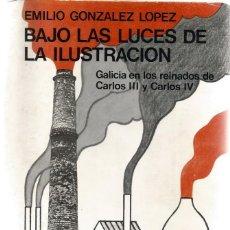 Libros de segunda mano: E.GONZÁLEZ LÓPEZ BAJO LAS LUCES DE LA ILUSTRACIÓN. RM65519. Lote 43390789