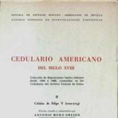 Libros de segunda mano: CEDULARIO AMERICANO DEL SIGLO XVIII II (ANTONIO MURO) - 1969 - SIN USAR, INTONSO.. Lote 43456927