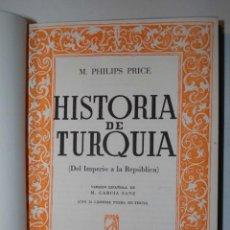 Libros de segunda mano: HISTORIA DE TURQUIA. DEL IMPERIO A LA REPUBLICA. M. PHILIPS PRICE. EDITORIAL SURCO. PRIMERA EDICION. Lote 43587671