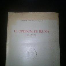 Libros de segunda mano: EL OPPIDUM DE IRUÑA ( ALAVA ) - GRATINIANO NIETO GALLO - VITORIA - 1958 - SIN ESTRENAR - . Lote 43871475