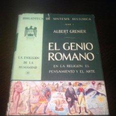 Libros de segunda mano: EL GENIO ROMANO - EN LA RELIGION EL PENSAMIENTO Y EL ARTE - ALBERT GRENIER -DANTE - MEXICO - 1961 -. Lote 43871807