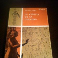 Libros de segunda mano: LA CIENCIA DE LA CULTURA - EUGENIO D'ORS - EDICIONES RIALPS - MADRID - 1964 -. Lote 43871948