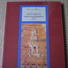 Libros de segunda mano: SANTUARIO DA VIEXEN DAS HERMIDAS - OURENSE. Lote 43920855