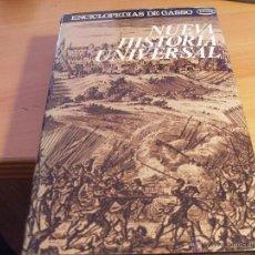 Libros de segunda mano: NUEVA HISTORIA UNIVERSAL. ENCICLOPEDIAS GASSO. TAPA DURA PRIMERA EDICION (LB39). Lote 44325072