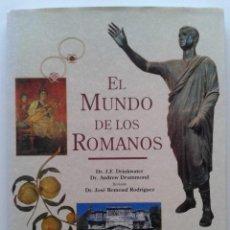 Libros de segunda mano: EL MUNDO DE LOS ROMANOS - DR. J.F. DRINKWATER / DR. CHARLES FREEMAN - BLUME. Lote 252284535