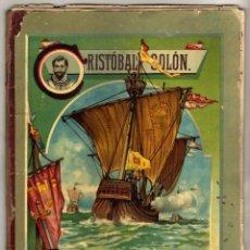 Libros de segunda mano: PRECIOSA OBRA - CRISTOBAL COLON POR H. DE ST. SYLVESTRE - TRADUCCION DE J. TROULLIOUD. Lote 45060730
