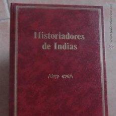 Libros de segunda mano: HISTORIADORES DE INDIAS. Lote 45013417
