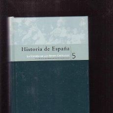 Libros de segunda mano: HISTORIA DE ESPAÑA Nº 5 LA ESPAÑA DE LOS REYES CATOLICOS / BIBLIOTECA EL MUNDO. Lote 45112858