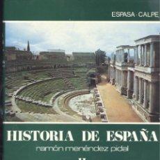 Libros de segunda mano - MENENDEZ PIDAL (Dr.). Historia de España. España romana-II. Madrid, 1982. MAS TOMOS - 45306675