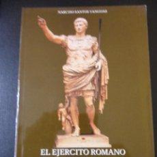 Libros de segunda mano: EL EJERCITO ROMANO Y LA ROMANIZACION DE LOS ASTURES. NARCISO SANTOS YANGUAS. ASTURLIBROS, 1981. RUST. Lote 46014844