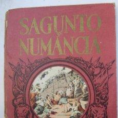 Libros de segunda mano: SAGUNTO Y NUMANCIA , LIBRO DE LECTURA ESCOLAR - DALMAU CARLES. Lote 46228597