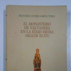 Libros de segunda mano - El monasterio de Valvanera en la Edad Media. (siglos XI-XV). García Turza, Francisco Javier. TDK210 - 46294124