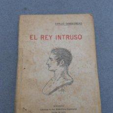 Libros de segunda mano: EL REY INTRUSO . Lote 46497937
