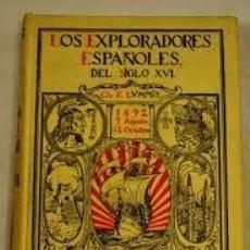 Libros de segunda mano: LOS EXPLORADORES ESPAÑOLES, ARALUCE, DECIMOCUARTA ED.. Lote 46519770