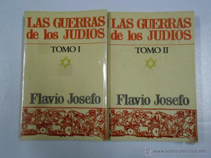 LAS GUERRAS DE LOS JUDIOS. 2 TOMOS. COMPLETO. FLAVIO JOSEFO. TDK212 (Libros de Segunda Mano - Historia Antigua)