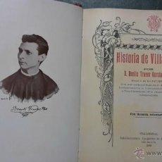 Libros de segunda mano: HISTORIA DE VILLARREAL. Lote 46774600