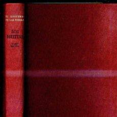 Libros de segunda mano: UNIVERSO DE LAS FORMAS : LOS HITITAS (AGUILAR, 1976). Lote 47003627
