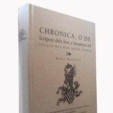 Libros de segunda mano: CHRONICA, O DESCRIPCIO DELS FETS, E HAZANYES DEL INCLYT REY DON JAUME PRIMER (FACSÍMIL). Lote 47137551