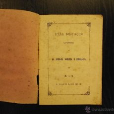 Libros de segunda mano: REAL DESPACHO CONFIRMATORIO DE LA ANTIGUA NOBLEZA E HIDALGUIA, JOAQUIN MARIA BOVER. Lote 47372542