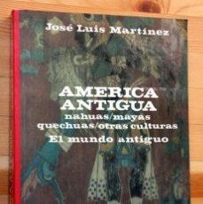Libros de segunda mano: AMERICA ANTIGUA - NAHUAS / MAYAS /QUECHUAS / OTRAS CULTURAS. Lote 47473241