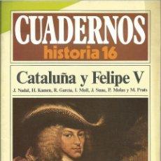 Libros de segunda mano: Nº 160 DE LA HISTORIA 16 CUADERNO DE CATALUÑA Y FELIPE V DE 1985. Lote 47539824