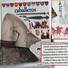 Libros de segunda mano: CABALLEROS - LIBRO ALTEA MUY ILUSTRADO HISTORIA ARMAS ARMADURAS HERÁLDICA EDAD MEDIA EL CASTILLO ETC. Lote 47668402