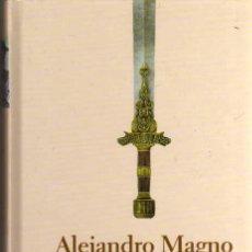Libros de segunda mano: ALEJANDRO MAGNO - MARY RENAULT - BIBLIOTECA ABC 2004 - PROTAGONISTAS DE LA HISTORIA. Lote 47708502