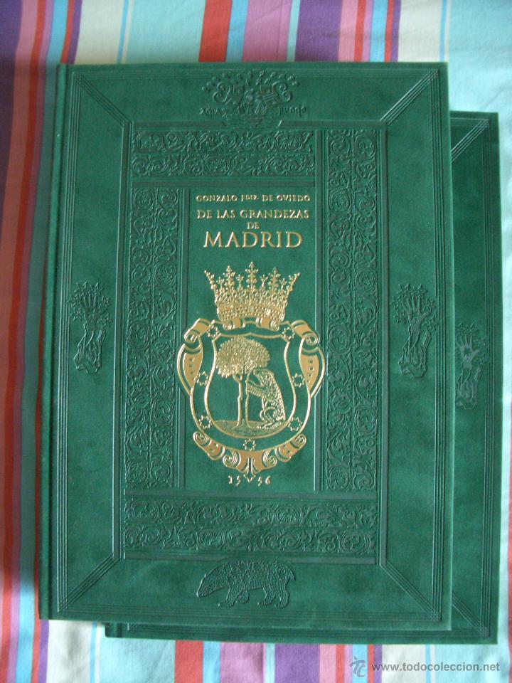 LIBRO - DE LAS GRANDEZAS DE MADRID - GONZALO FERNÁNDEZ DE OVIEDO - 2 VOLS. (Libros de Segunda Mano - Historia Antigua)