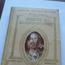 Libros de segunda mano: LIBRO Nº 114 - JAIME I EL CONQUISTADOR - MANUEL DE MONTOLIU. Lote 47744161