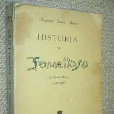 Libros de segunda mano: HISTORIA DE TOMELLOSO (CIUDAD REAL 1530-1936), POR FRANCISCO GARCÍA PAVÓN, 1955 1ª EDICIÓN. Lote 47767749