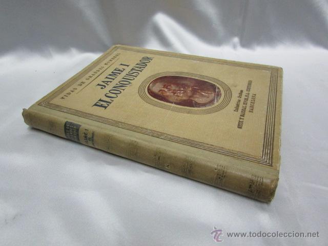 Libros de segunda mano: Jaime I El Conquistador Manuel de Montoliu sexta edición Vidas de Grandes Hombres Seix Barral 1946 - Foto 2 - 47820209