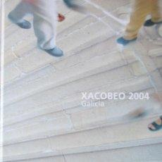Libros de segunda mano: XACOBEO 2004 GALICIA, SENTIMENTOS DO CAMIÑO. Lote 48912741