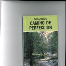 Libros de segunda mano: SANTA TERESA JESUS --- CAMINO DE PERFECCION . Lote 48989739