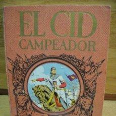 Libros de segunda mano: SERIE HEROES Y GESTAS - EL CID CAMPEADOR - EDITORIAL DALMAU. Lote 49166703