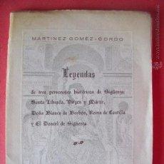 Libros de segunda mano: SIGÜENZA.-MARTINEZ GOMEZ-GORDO.-LEYENDAS DE TRES PERSONAJES HISTÓRICOS DE SIGÜENZA.-AÑO 1971.. Lote 49757619