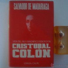 Libros de segunda mano: SALVADOR DE MADARIAGA. VIDA DE CRISTOBAL COLÓN. 1984. FOLIO. ILUSTRADO.. Lote 49865369