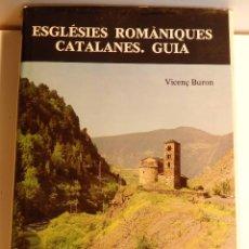 Libros de segunda mano: ESGLÉSIES ROMÀNIQUES CATALANES. GUIA – COL·LECCIÓ DE MATERIALS 1. Lote 49984264
