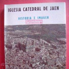 Libros de segunda mano: GUILLERMO ALAMO BERZOSA.-IGLESIA CATEDRAL DE JAEN.-HISTORIA E IMAGEN.-JAEN.-AÑO 1968.. Lote 50103317