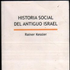 Gebrauchte Bücher - HISTORIA SOCIAL DEL ANTIGUO ISRAEL - RAINER KESSLER * - 50145065