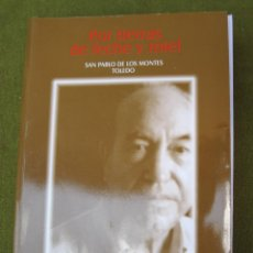 Libros de segunda mano: POR TIERRAS DE LECHE Y MIEL - SAN PABLO DE LOS MONTES ( TOLEDO ). Lote 50302373