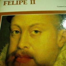 Libros de segunda mano: FELIPE II, PROTAGONISTAS DE LA CIVILIZACIÓN.1984. Lote 50333162