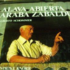 Libros de segunda mano: ALAVA ABIERTA -ARABA ZABALDUA 1979. Lote 50396297
