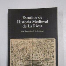 Libros de segunda mano - ESTUDIOS DE HISTORIA MEDIEVAL DE LA RIOJA. JOSE ANGEL GARCIA DE CORTAZAR. TDK246 - 50411108