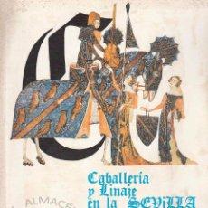 Libros de segunda mano: CABALLERÍA Y LINAJE EN LA SEVILLA MEDIEVAL (R. SÁNCHEZ SAUS) 1989, SIN USAR JAMÁS.. Lote 182959983