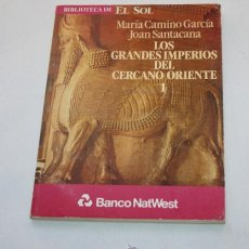 Libros de segunda mano: LIBRO, LOS GRANDES IMPERIOS DEL CERCANO ORIENTE 1, BIBLIOTECA DEL SOL 1991, BANCO NATWEST. Lote 50533909