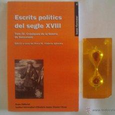 Libros de segunda mano: ALABRÚS. ESCRITS POLÍTICS DEL S. XVIII. 2006. CRONIQUES DE LA GUERRA DE SUCCESSIÓ. Lote 50986065