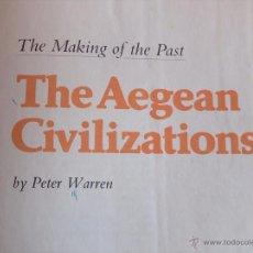 Libros de segunda mano: THE AAGEAN CIVILIZATION. Lote 51013669