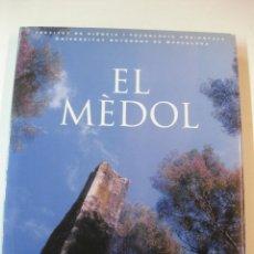 Libros de segunda mano: EL MEDOL (TARRAGONA). INSTITUT DE CIENCIA I TECNOLOGIA AMBIENTALS U.A.B. FUNDACIO ALBERTIS. Lote 51019741