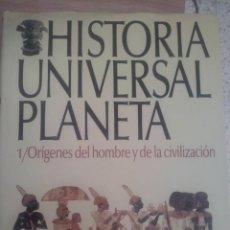 Libros de segunda mano: HISTORIA UNIVERSAL PLANETA. TOMO I. ORÍGENES DEL HOMBRE Y DE LA CIVILIZACIÓN.. Lote 51301326